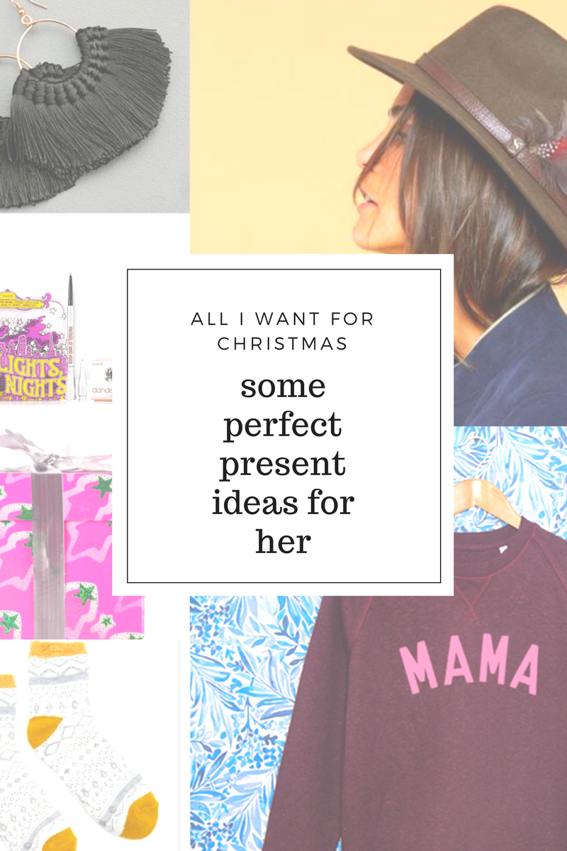 All I Want For Christmas… perfect present ideas for her*